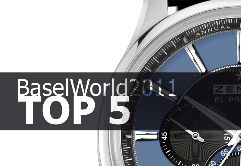 BaselWorld 2011 – TOP 5