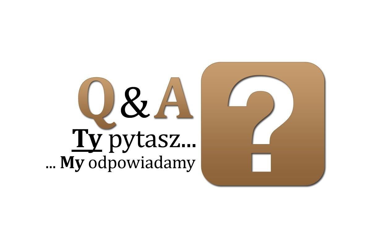 Q&A – Wy pytacie, my odpowiadamy!