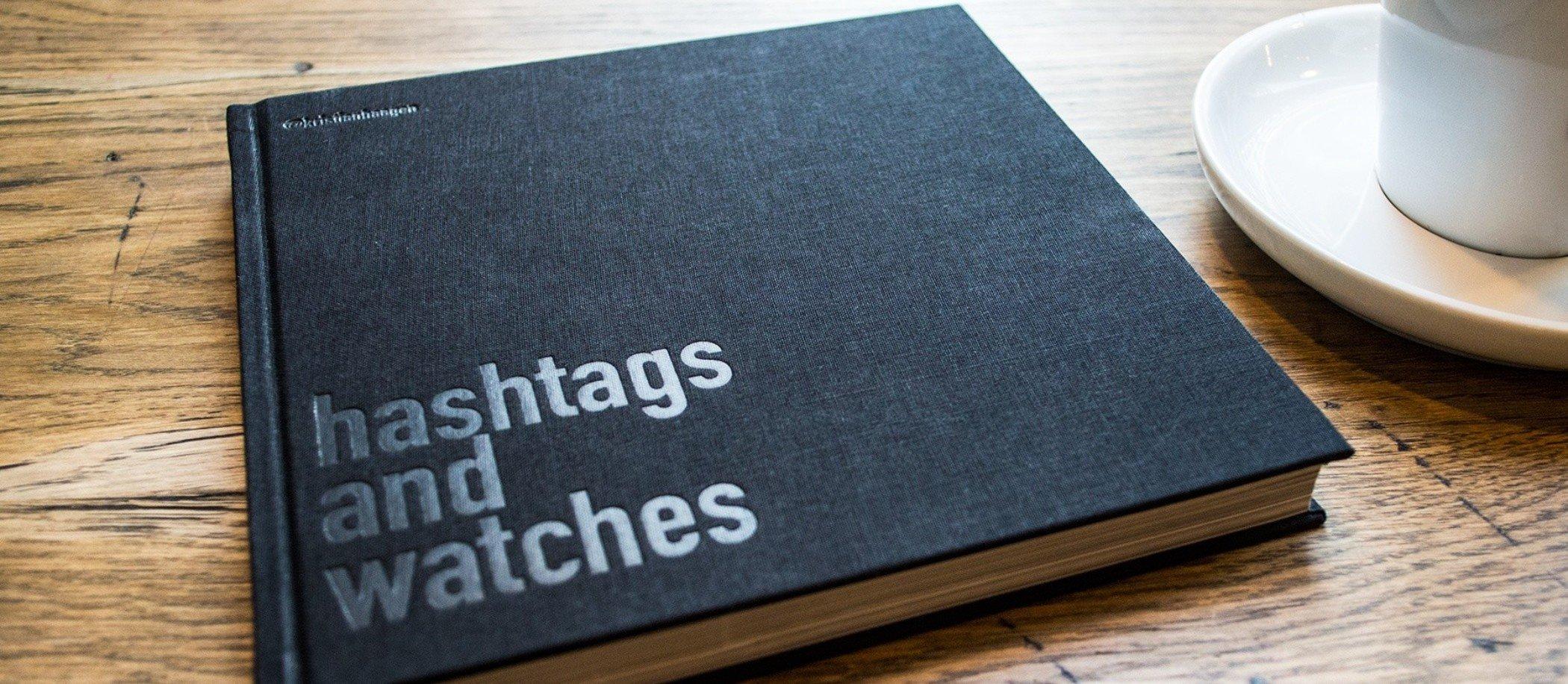 #HashtagsAndWatches