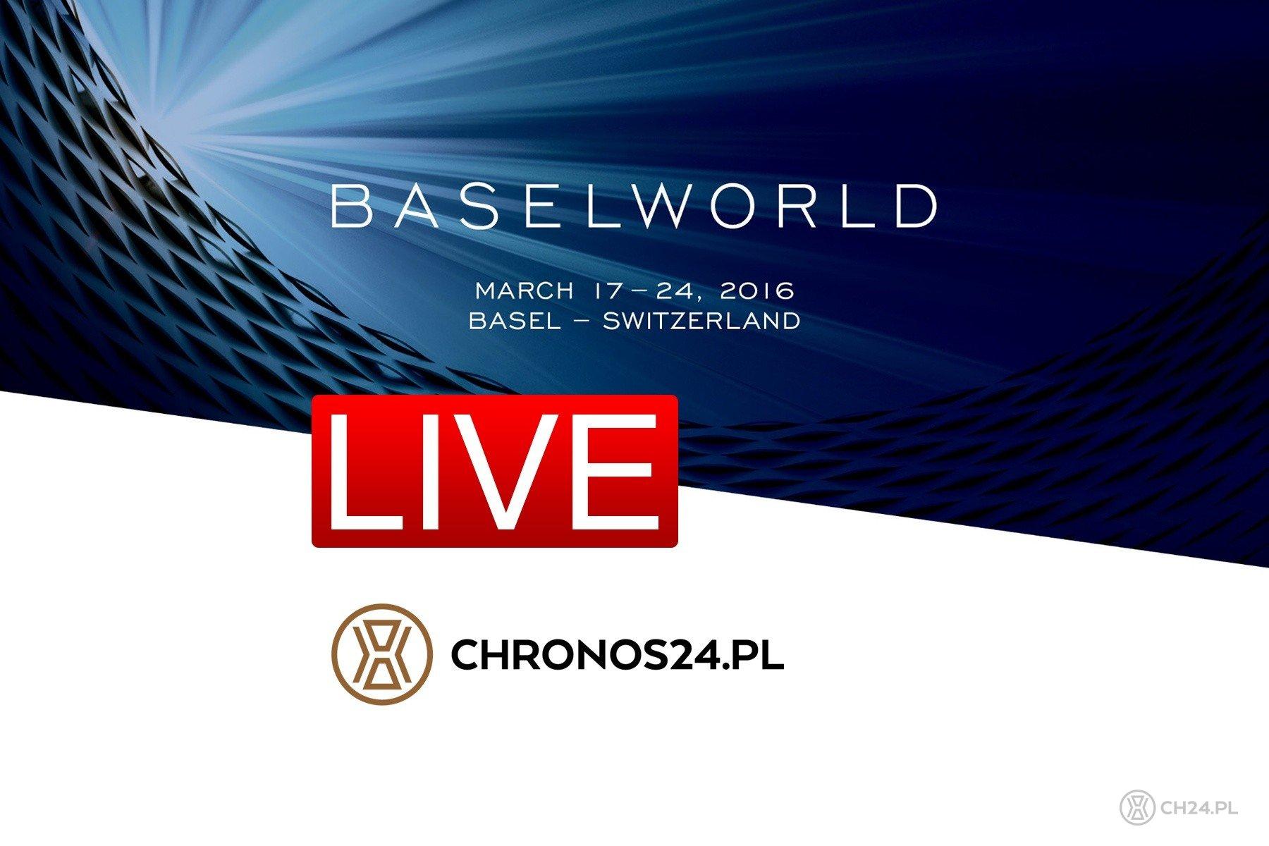 BaselWorld 2016 LIVE na CH24.PL