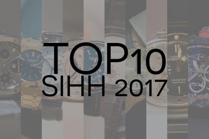TOP 10 SIHH 2017 – czyli najciekawsze zegarki genewskich targów