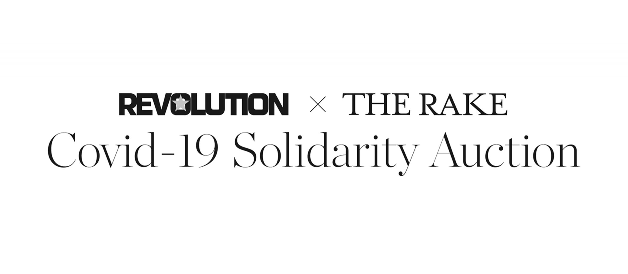 Revolution x The Rake COVID-19 Solidarity Auction