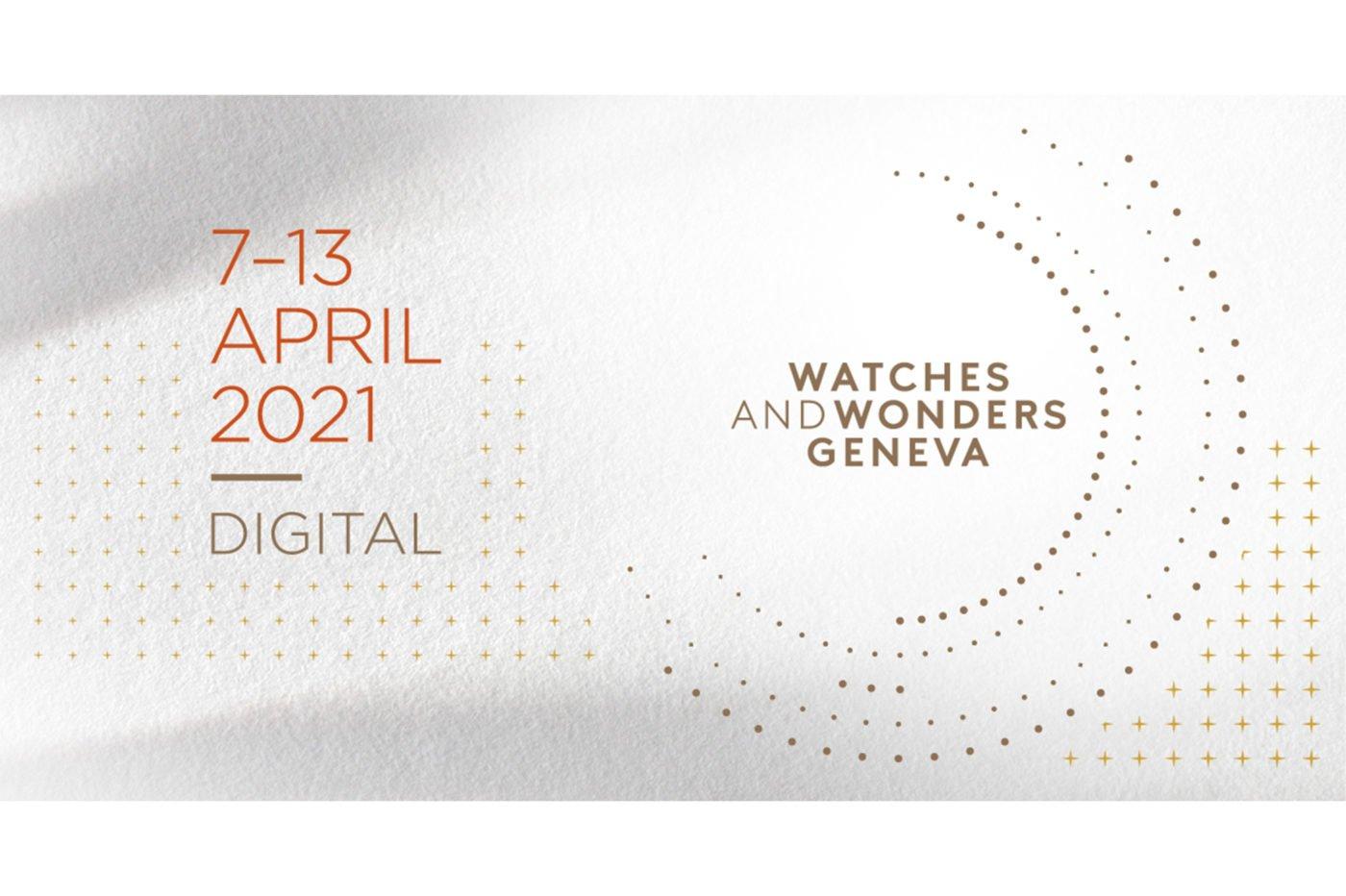 Watches & Wonders Geneve 2021… ponownie w 100% online
